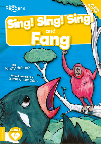 BookLife Readeres - Yellow: Sing! Sing! Sing! and Fang