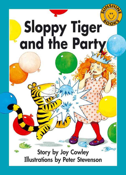 Sunshine Classics Level 19: Sloppy Tiger and the Party