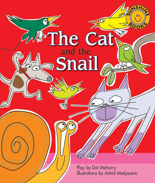 Sunshine Starters Level 6: The Cat and the Snail