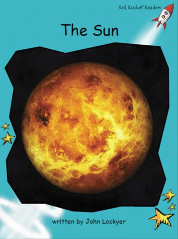 Red Rocket Fluency Level 2 Non Fiction C (Level 18): The Sun