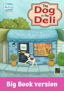 First Readers: The Dog in the Deli (L1)Big Book
