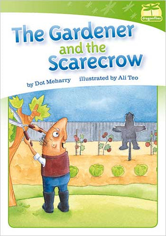 Dragonflies(L8): The Gardener and the Scarecrow