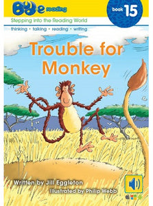 Bud-e Reading Book 15: Trouble for Monkey