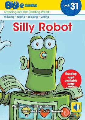 Bud-e Reading Book 31:  Silly Robot