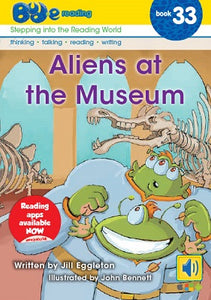 Bud-e Reading Book 33:  Aliens at the Museum