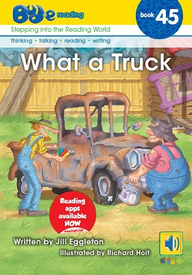 Bud-e Reading Book 45: What a Truck
