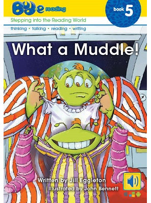 Bud-e Reading Book 5:  What a Muddle!