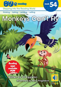Bud-e Reading Book 54: Monkeys Can't Fly