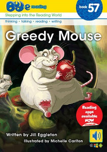 Bud-e Reading Book 57:  Greedy Mouse