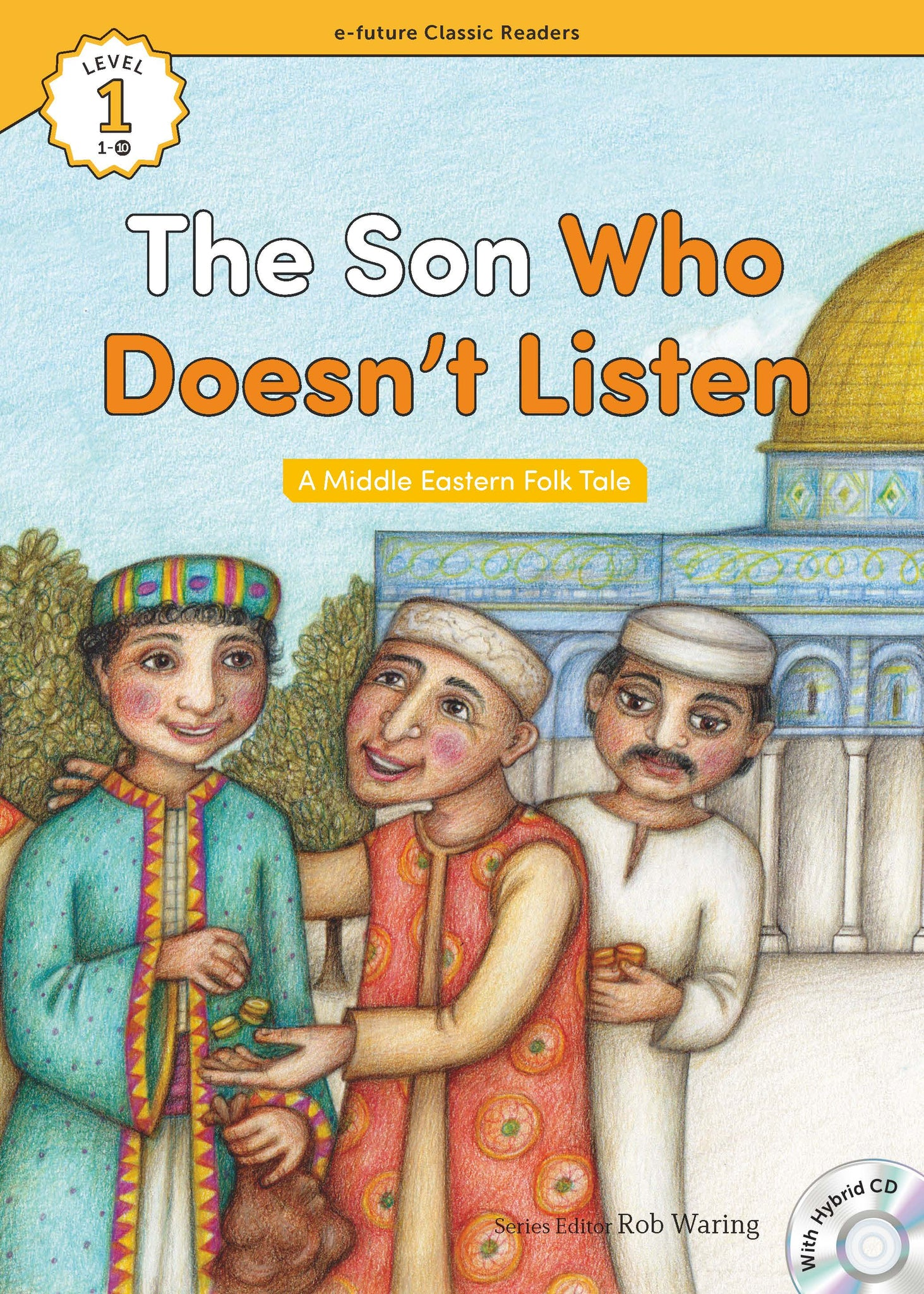 EF Classic Readers Level 1, Book 10: The Son Who Doesn't Listen