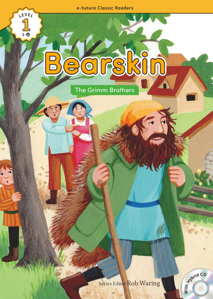 EF Classic Readers Level 1, Book 12: Bearskin