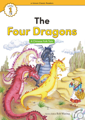 EF Classic Readers Level 1, Book 14: The Four Dragons
