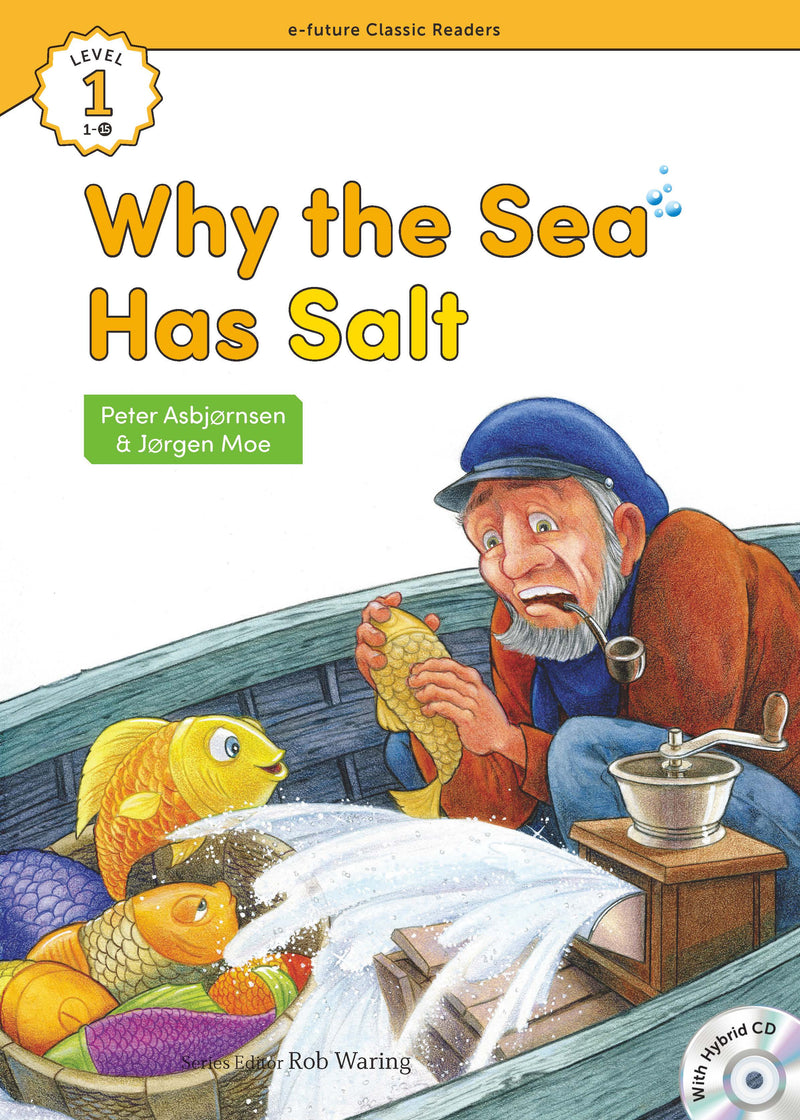 EF Classic Readers Level 1, Book 15: Why the Sea Has Salt