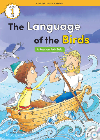 EF Classic Readers Level 1, Book 17: The Language of the Birds