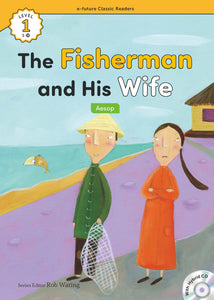 EF Classic Readers Level 1, Book 18: The Fisherman and His Wife