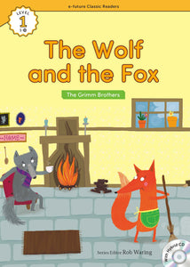 EF Classic Readers Level 1, Book 19: The Wolf and the Fox
