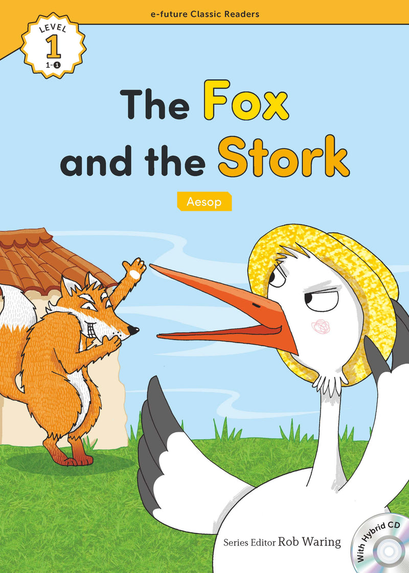 EF Classic Readers Level 1, Book 1: The Fox and the Stork