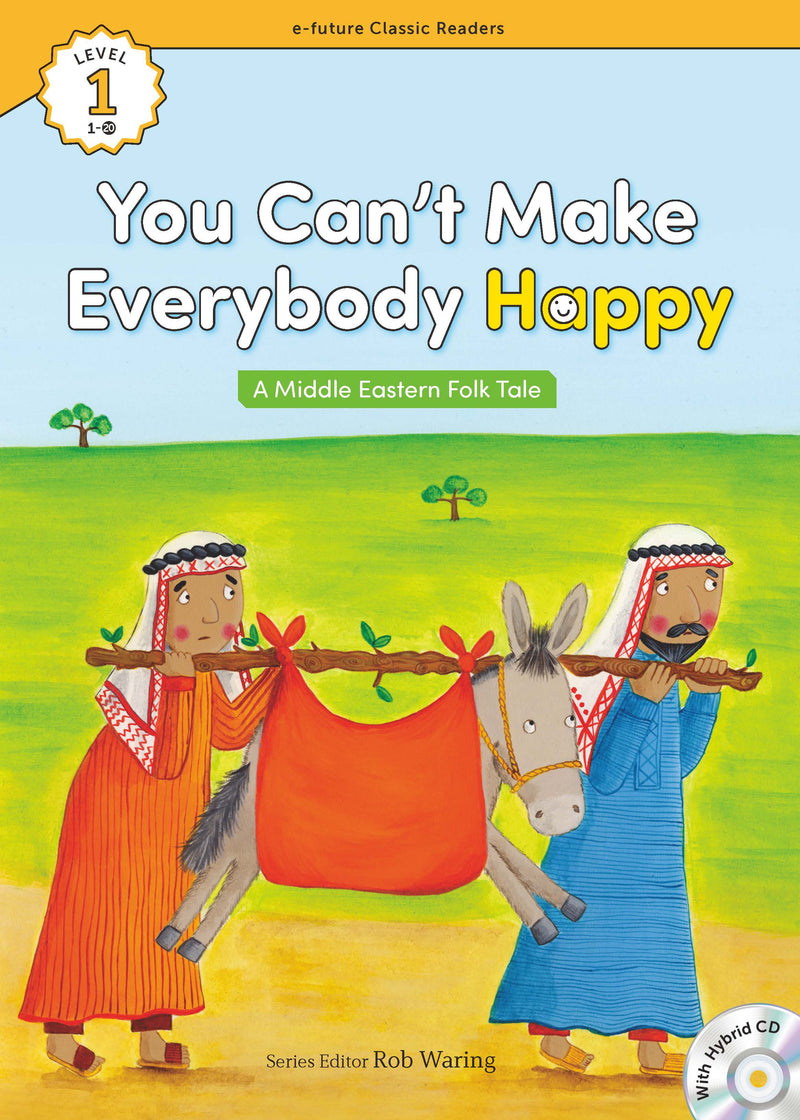 EF Classic Readers Level 1, Book 20: You Can't Make Everybody Happy
