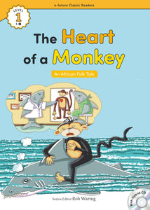 EF Classic Readers Level 1, Book 2: The Heart of the Monkey