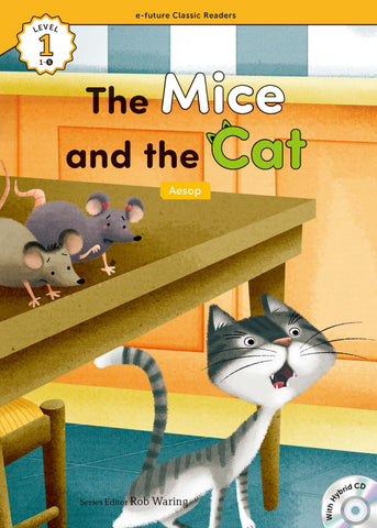 EF Classic Readers Level 1, Book 5: The Mice and the Cat