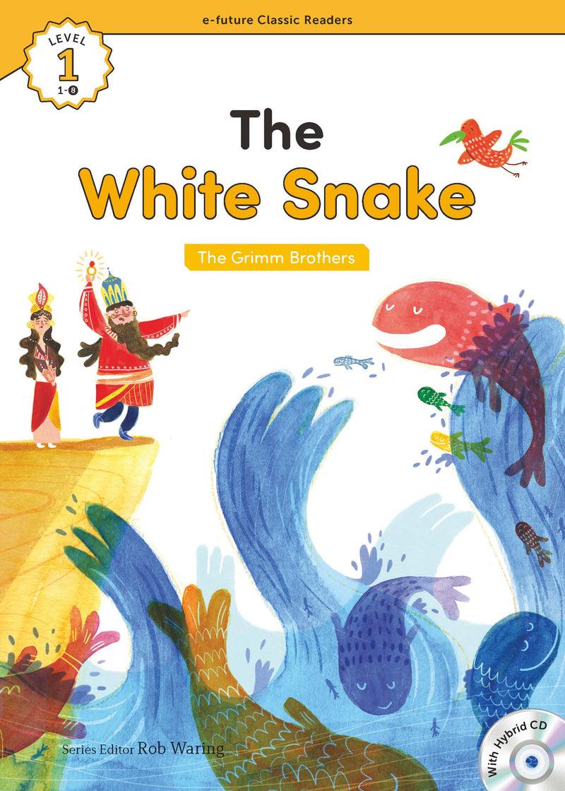 EF Classic Readers Level 1, Book 8: The White Snake