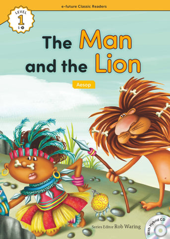 EF Classic Readers Level 1, Book 9: The Man and the Lion