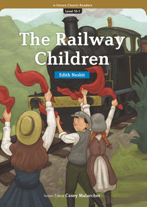 EF Classic Readers Level 10, Book 1:  The Railway Children