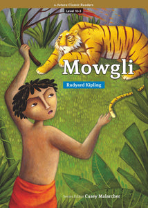 EF Classic Readers Level 10, Book 3:  Mowgli