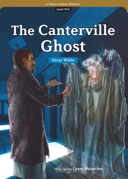 EF Classic Readers Level 10, Book 4: The Canterville Ghost