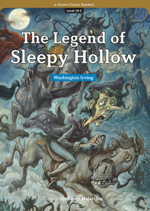 EF Classic Readers Level 10, Book 5: The Legend of Sleepy Hollow