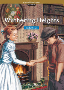 EF Classic Readers Level 10, Book 7: Wuthering Heights