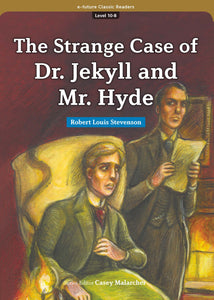 EF Classic Readers Level 10, Book 8: The Strange Case of Dr. Jekyll and Mr. Hyde