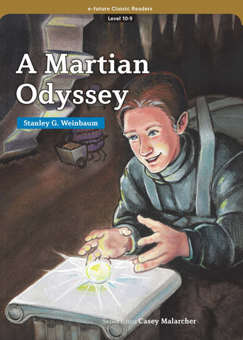 EF Classic Readers Level 10, Book 9: A Martian Odyssey