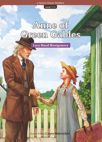 EF Classic Readers Level 11, Book 3:  Anne of Green Gables