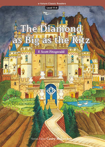 EF Classic Readers Level 11, Book 4:  The Diamond as Big as the Ritz