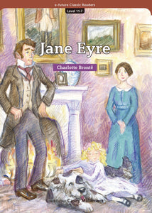 EF Classic Readers Level 11, Book 7: Jane Eyre