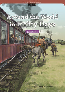 EF Classic Readers Level 11, Book 8: Around the World in Eighty Days