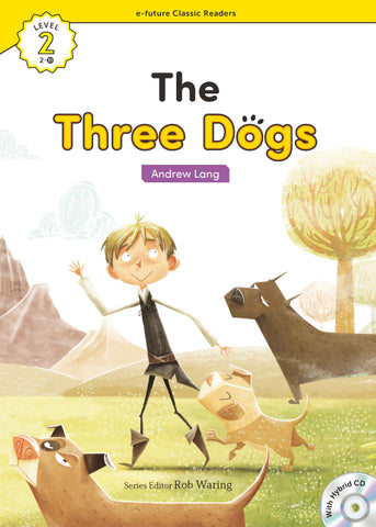 EF Classic Readers Level 2, Book 15: The Three Dogs