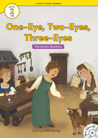EF Classic Readers Level 2, Book 16: One-Eyes, Two-Eyes, Three-Eyes