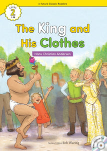 EF Classic Readers Level 2, Book 17: The King and His Clothes