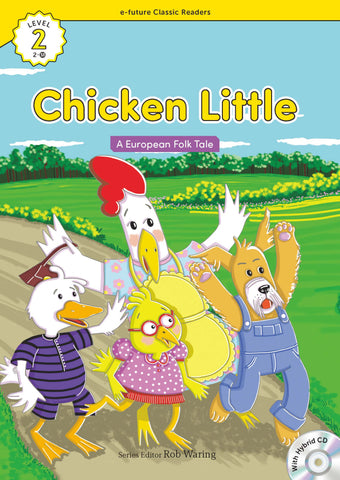 EF Classic Readers Level 2, Book 18: Chicken Little
