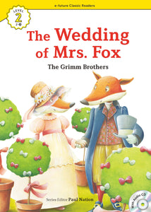 EF Classic Readers Level 2, Book 21: The Wedding of Mrs.Fox