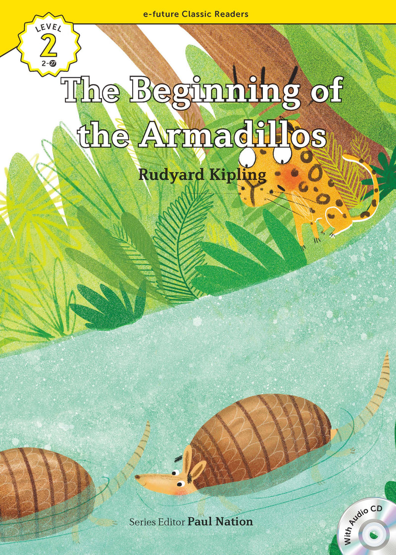 EF Classic Readers Level 2, Book 27:The Beginning of the Armadillos
