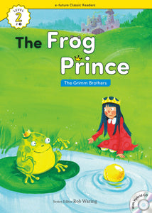 EF Classic Readers Level 2, Book 02: The Frog Prince
