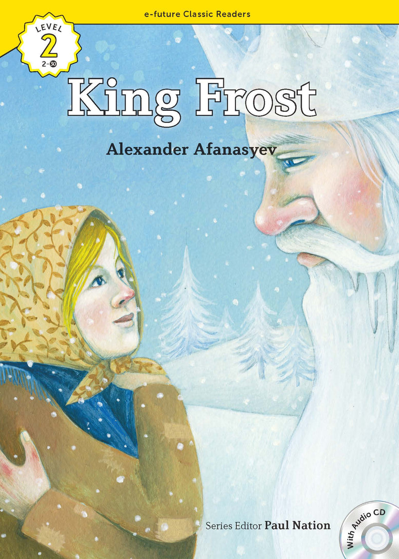 EF Classic Readers Level 2, Book 30: King Frost