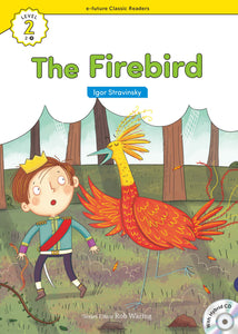 EF Classic Readers Level 2, Book 04: The Firebird