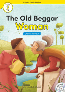 EF Classic Readers Level 2, Book 05: The Old Beggar Woman