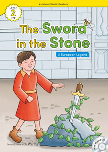 EF Classic Readers Level 2, Book 07: The Sword in the Stone