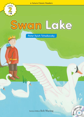 EF Classic Readers Level 2, Book 08: Swan Lake