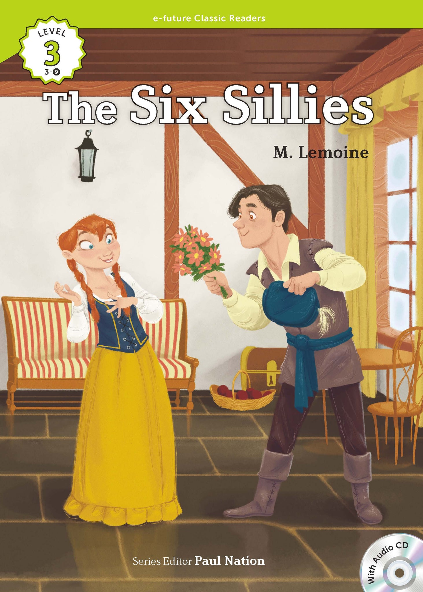 EF Classic Readers Level 3, Book 9: The Six Sillies